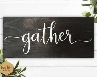 gather wood sign, rustic wood, wall decor, shelf sitter, mantle decor, fixer upper  style, farmhouse sign, fall decorations, dark brown