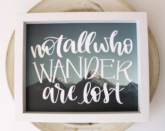 Travel Decor | Not All who Wander are Lost | Printable Wall Art | Travel Quote | Dorm Room Decor | Inspirational Quote | Motivational Print