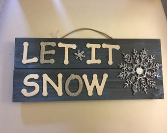 Christmas/Holiday let it snow wood wall hanging sign