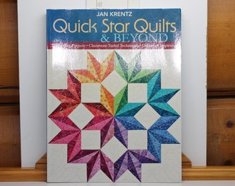 Quick Star Quilts & Beyond by Jan Krentz.  20 Dazzling Projects.  Classroom Tested Techniques.  Galaxy of Inspiration.
