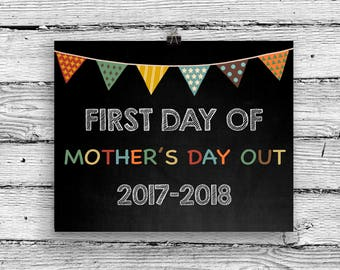First Day of Mothers Day Out primary printable, Back to School sign, School Digital Print
