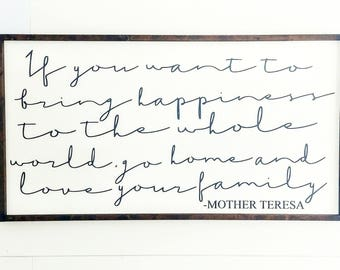 If You Want to Bring Happiness Sign - Mother Teresa Sign - Mother Teresa Quote Sign