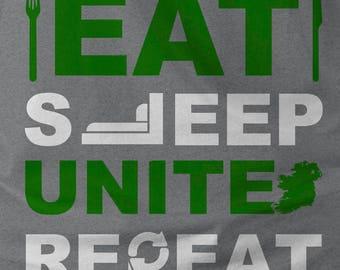 Eat Sleep Unite Repeat