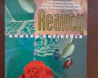 Virtual Reality: The Revolutionary Technology of Computer-Generated Articial Worlds by Rheingold 1991