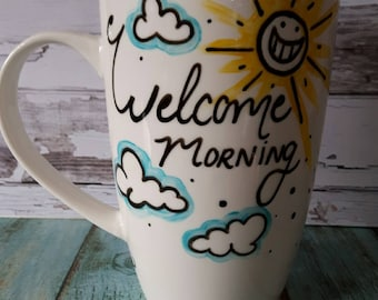 Welcome morning mug