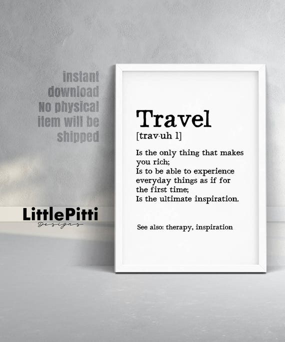 Travel definition travel gifts dictionary art adventure