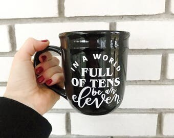 Be An Eleven Mug | Stranger Things Mug