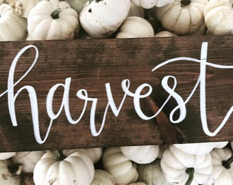 Harvest wood sign