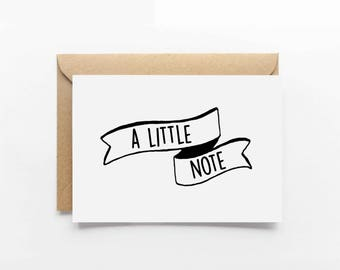 A Little Note Card - General Card - Just Because