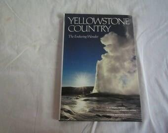 1989 ** Yellowstone Country The Enduring Wonder ** Seymour  L Fishbein **sj