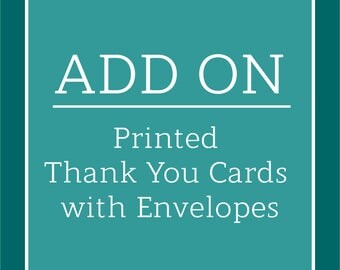 ADD ON / Printed Thank Your Cards with Envelopes / Shipped