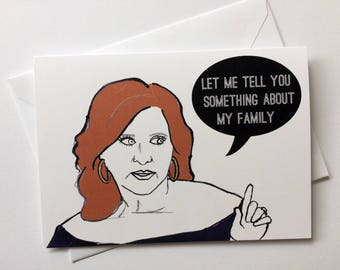 My Family- Real Housewives Caroline Manzo Note/Greetings Card/Invitation