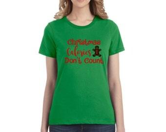 Christmas Calories Don't Count Shirt - Christmas Shirt