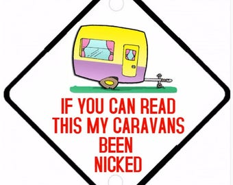 Car On Board sign - Caravans Been Nicked Aluminium sign
