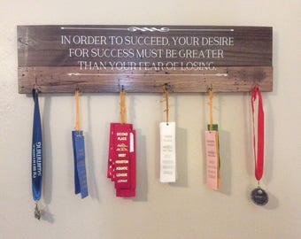 """Motivational wood sign medal/ribbon hanger, """"In order to succeed, your desire for success must be greater than your fear of losing."""""""