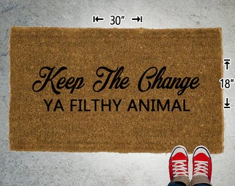 Keep The Change  Coir Doormat - 18x30 - Welcome Mat - House Warming - Mud Room - Gift - Custom