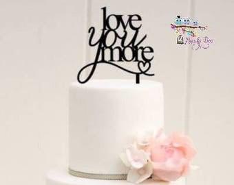 """Wedding Cake Topper   Custom Wooden Cake Topper   Personalised Wooden Cake Topper   Custom Engagement Cake Topper - """"Love You More"""""""