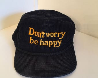 Vintage black corduroy Dont Worry Be Happy strapback