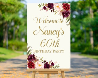 Floral Birthday Welcome Sign, Floral Welcome Sign, Burgundy Wedding, Bridal Shower,  Any Occasion, Personalized Printable Sign A38 B61 C48