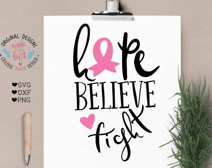 Breast Cancer svg, Cancer svg, Breast Cancer Awareness svg, hope believe fight, fight cancer svg, t-shirt design, pink ribbon svg health svg