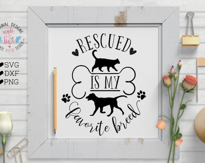 Pet Rescue Cut File in SVG, DXF, PNG, Pet Rescue Printable, Pet svg, dog svg, cat svg, pet printable, dog printable, cat printable,