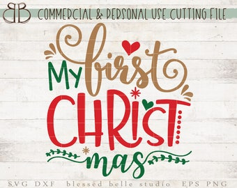 My first Christmas SVG, My 1st Christmas SVG, Christmas SVG, girl, svg, eps, dxf, png cutting file, Silhouette, Cricut