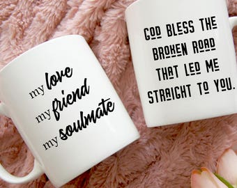 My Love, My Friend, My Soulmate Coffee Mug, Sweetest Day