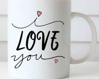 I Love You Coffee Mug, Sweetest Day, Love Coffee Mug
