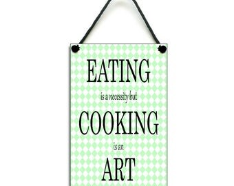 Handmade Wooden ' Cooking Is An Art ' Home Sign 355
