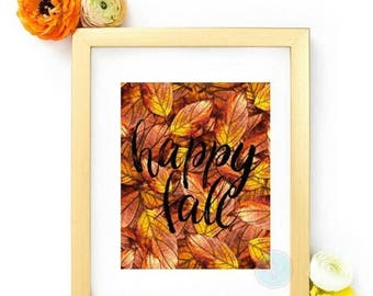 25% OFF SALE- PRINTABLE Art Happy Fall Autumn Leaves Print Indian Summer Watercolor Art Thanksgiving Decor Autumn Wall Art Fall Colors Fall