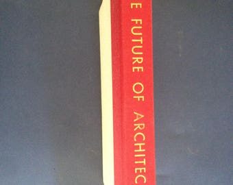 Frank LLOYD WRIGHT The Future of ARCHITECTURE 1st 1953 Horizon / hardcover vintage