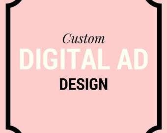 Custom Ad Design   Banner Ad Design    Business Branding   Web Advertisements   Marketing   Promotion