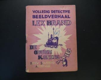Vintage cartoon Lex Brand, The Opium King ... 1948.