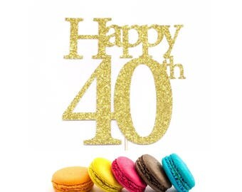 40 Birthday Topper, Birthday Cake Topper, 40th Birthday Party, Happy 40, Forty Birthday Cake Topper, Forty Birthday, Happy 40th Cake Topper