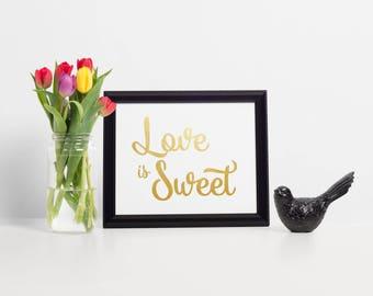 Gold Foil Dessert Sign, Love is Sweet Dessert Sign, Gold Dessert Table Sign, Dessert Table Idea, Wedding Dessert Table, Dessert Table Signs