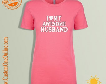 I Love MY Awesome Husband, TEE
