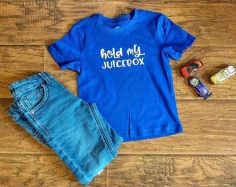 Hold My Juicebox - Toddler Shirt - Size 3 - Generous Fit - Kid's Juicebox Shirt - Ready to Ship