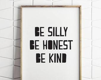 80% OFF Be silly, be kind, be honest, scandinavian kids wall decor, printable scandinavian decor, scandi decor download, kids room art