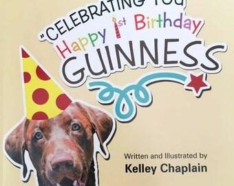 Celebrating You, Happy 1st Birthday Guinness