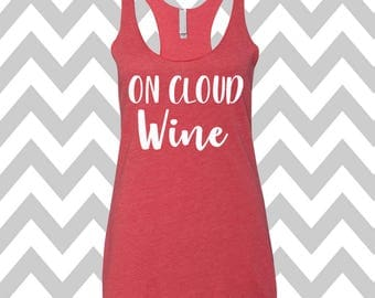 On Cloud Wine Tank Top Running Tee Exercise Tank Wine Tee Running Tank Top Cute Gym Tank Top Funny Workout Top  Wine Drinking Tank