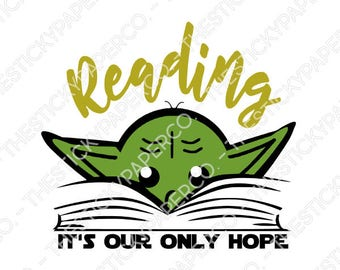 Reading It's Our Only Hope Vinyl Decal SVG HTV
