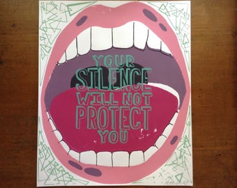 Your Silence Will Not Protect You Protest Print