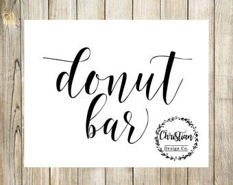 Donut Bar Sign | Donut Bar | Donut Sign | Dessert Bar Sign | Wedding Donuts | Donut Baby Shower | Wedding Donut Bar | Donut Print