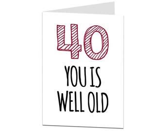 40th Birthday Card. 40 Card. 40th Birthday Husband Wife Friend Brother Sister. Funny 40th Birthday Card. Sarcastic Joke 40th Birthday Card