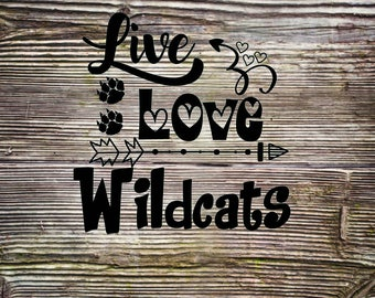 Live Love Wildcats SVG DXF Digital Cut Files