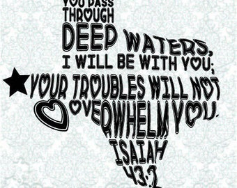 Deep Waters Isaiah 43:2 Texas SVG DXF PNG Digital Cut Files (2)