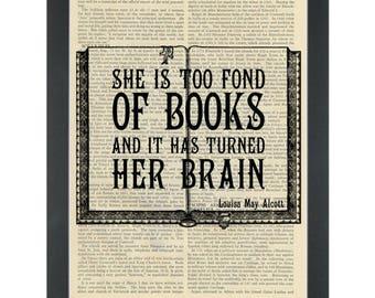 Literary quote Alcott Too fond of books Dictionary Art Print