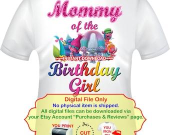 Trolls Iron On, Trolls Mommy of, Birthday girl Trolls, Trolls Birthday, Trolls Party, Trolls Mommy Shirt, Trolls Transfer, Trolls -TROLLS1