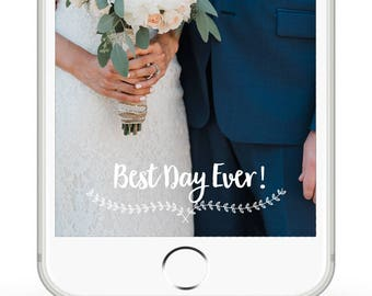 Best day ever Snapchat Filter [[instant download]]