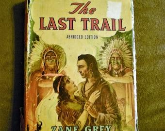 Zane Grey Last Trail 1940